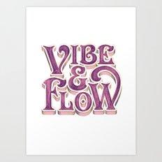 Vibe & Flow Art Print