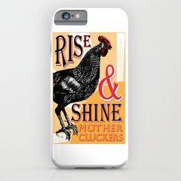 Rise and Shine Mother Cluckers | Rooster at Dawn | Vintage Roosters and Chickens | iPhone Case