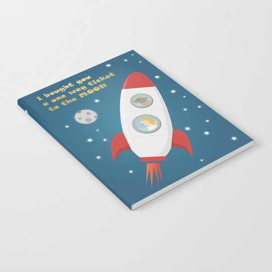 Ticket To The Moon Notebook