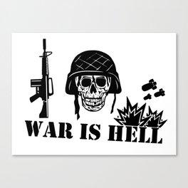 War Is Hell: Stop The War Canvas Print
