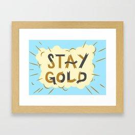 Stay Gold Print Framed Art Print
