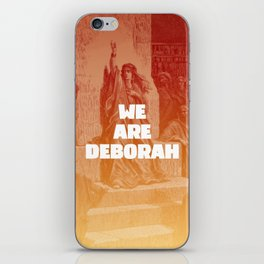 We are Deborah iPhone Skin