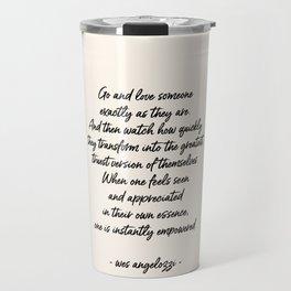 Love Someone Travel Mug
