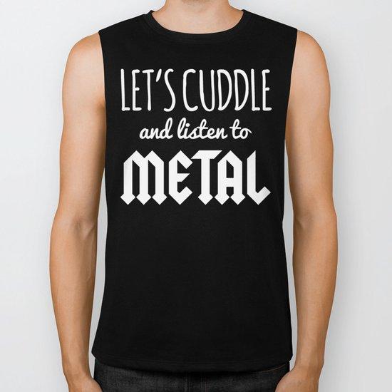 Cuddle Listen To Metal Music Quote Biker Tank