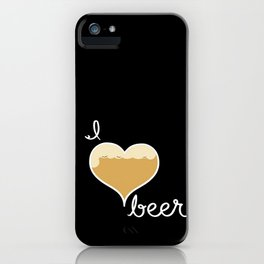 I love Beer white text iPhone Case