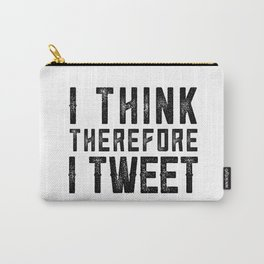 I Think therefore I tweet (on white) Carry-All Pouch