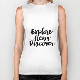 Explore Dream Discover Sign, Explore Dream Discover Art, Explore Dream Biker Tank