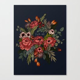 To Whomever it May Concern: Fuck Off Canvas Print