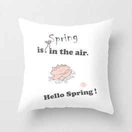 Spring-is-in-the-air, Hello-spring, Spring-quotes, pink-rose, flowers floral pinkwhite society6 Throw Pillow