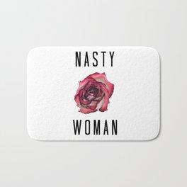 Nasty Woman Bath Mat