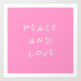 Peace and love 3 Art Print