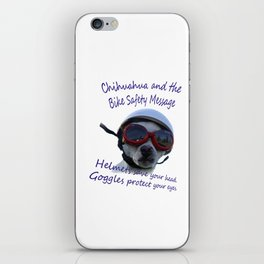 Chihuahua and the Bike Safety Message iPhone Skin