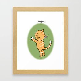 Orange Tabby Cat I like you Framed Art Print