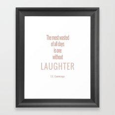 Laughter Quote EE Cummings Framed Art Print