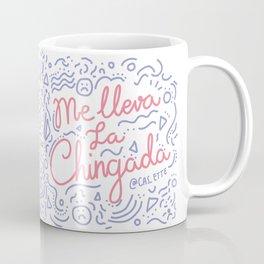Me lleva la chingada Coffee Mug
