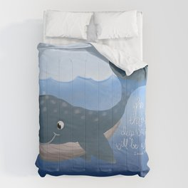 when you go through deep waters whale Comforters