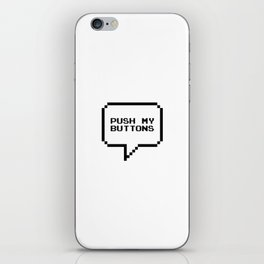 Push my buttons iPhone Skin