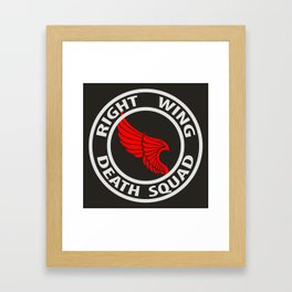 Right Wing Death Squad 5 Framed Art Print