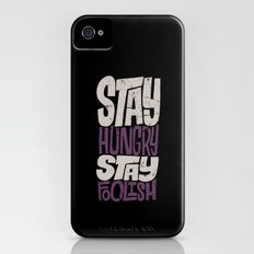 Stay Hungry, Stay Foolish Slim Case iPhone (4, 4s)