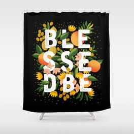 BLESSED BE BLACK Shower Curtain