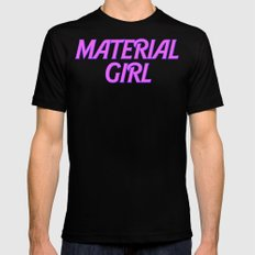 I Am A Material Girl MEDIUM Mens Fitted Tee Black