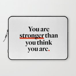 You Are Strong Laptop Sleeve
