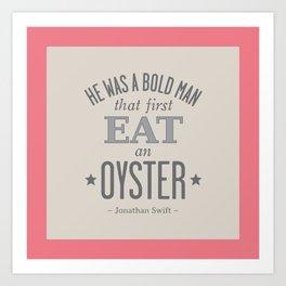 Jonathan Swift OYSTER, Coral Pink Art Print