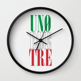 UNO DUE TRE Wall Clock
