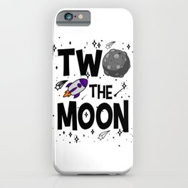 TWO THE MOON Toddler 2nd Birthday Gift 2 Year Old iPhone Case