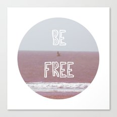 Be Free Canvas Print