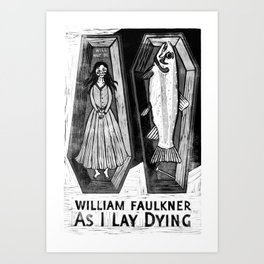 As I Lay Dying by William Faulkner Art Print