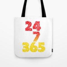 24-7/365 (Red hustle) Tote Bag