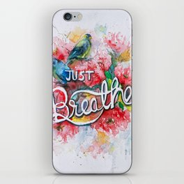 Just Breathe- Hand lettered iPhone Skin