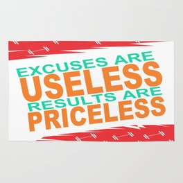Excuses are useless. Results are priceless Motivating Quote Design Rug
