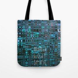 Mind Body Spirit Tote Bag