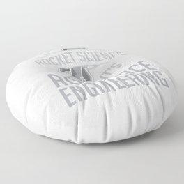 Aerospace Engineer Gift It's Not Rocket Science Floor Pillow