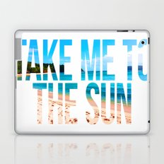 Take Me to the Sun 2 Laptop & iPad Skin