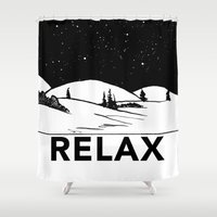 relax Shower Curtains featuring Relax by notalkingplz