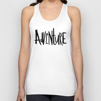 adventure Tank Tops featuring Adventure by Leah Flores