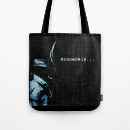 Sincerely Tote Bag