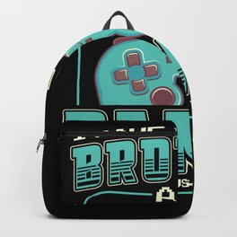 I have two titles brother and gamer Backpack