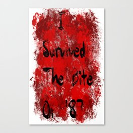 I Survived The Bite Of '87 Canvas Print