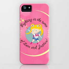 In the name of Love and Justice - Sailor Moon iPhone Case
