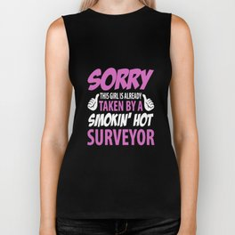 sorry this girl is allready taken by a smokin hot surveyor  girlfriend t-shirts Biker Tank