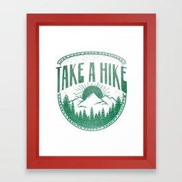 Take A Hike Framed Art Print
