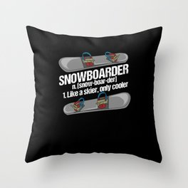 Funny Snowboard Snowboarder Snowboarding Gift Throw Pillow