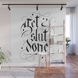 Get shit (it) done hand lettering Wall Mural