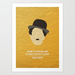 "Charlie Chaplin - ""Religion. It's given people hope in a world torn apart by religion"" Art Print"
