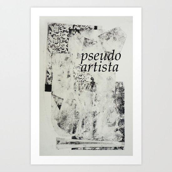 PSEUDOARTISTA Art Print