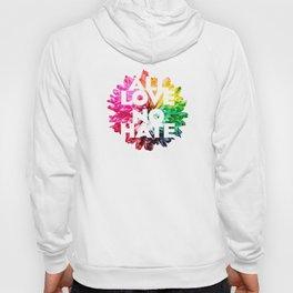 All Love. No Hate. Hoody